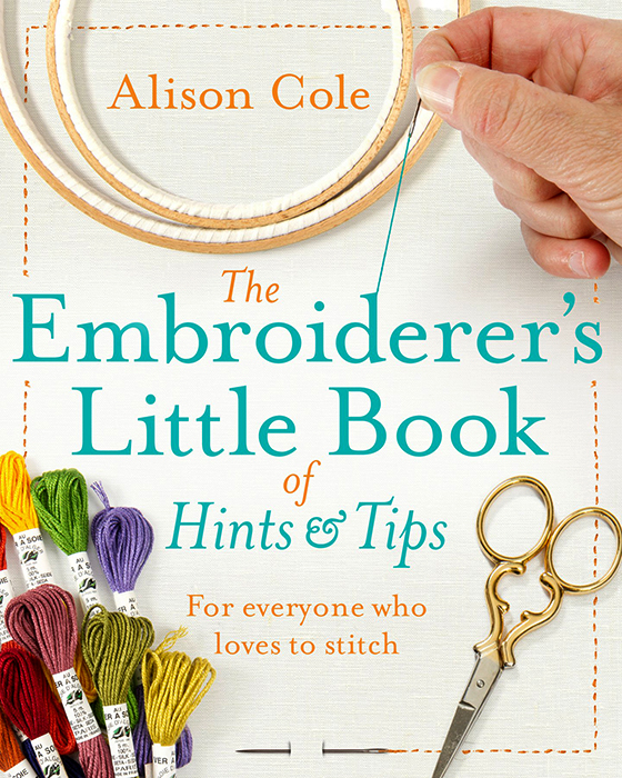 The Embroiderer's Little Book Of Hints & Tips