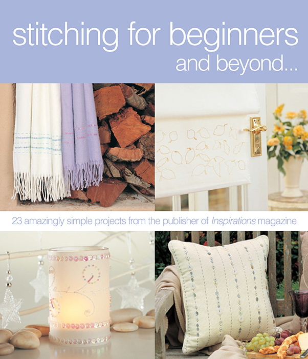 Stitching for Beginners and Beyond…